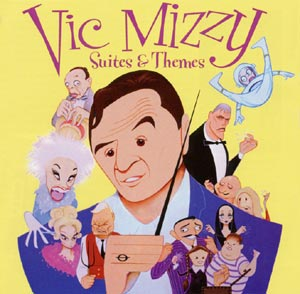 Vic Mizzy - Suites and Themes
